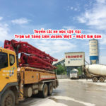 Tuyển lái xe xúc lật tại trạm bê tông liên doanh Việt – Nhật Bỉm Sơn
