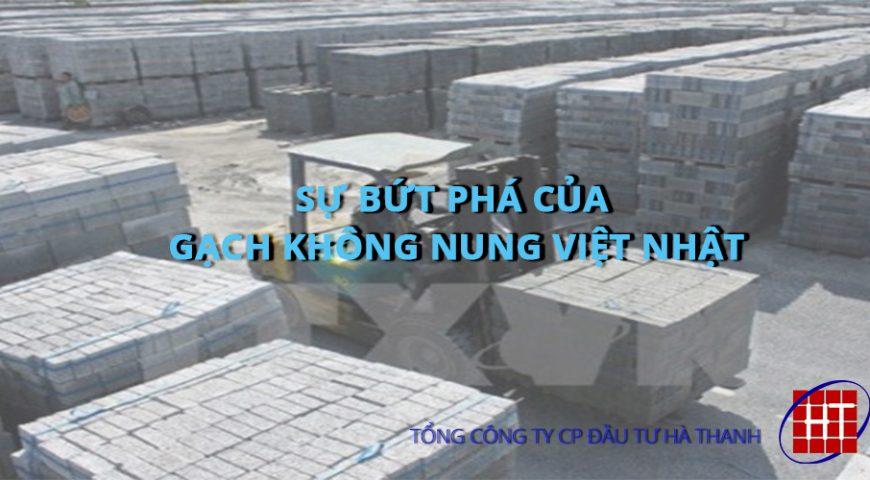 Sự bứt phá của Gạch không nung Việt Nhật